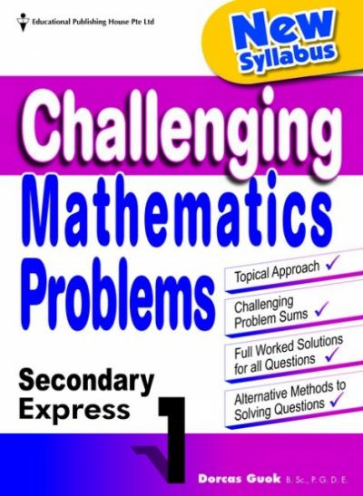 Secondary 1 Express Challenging Mathematics Problems